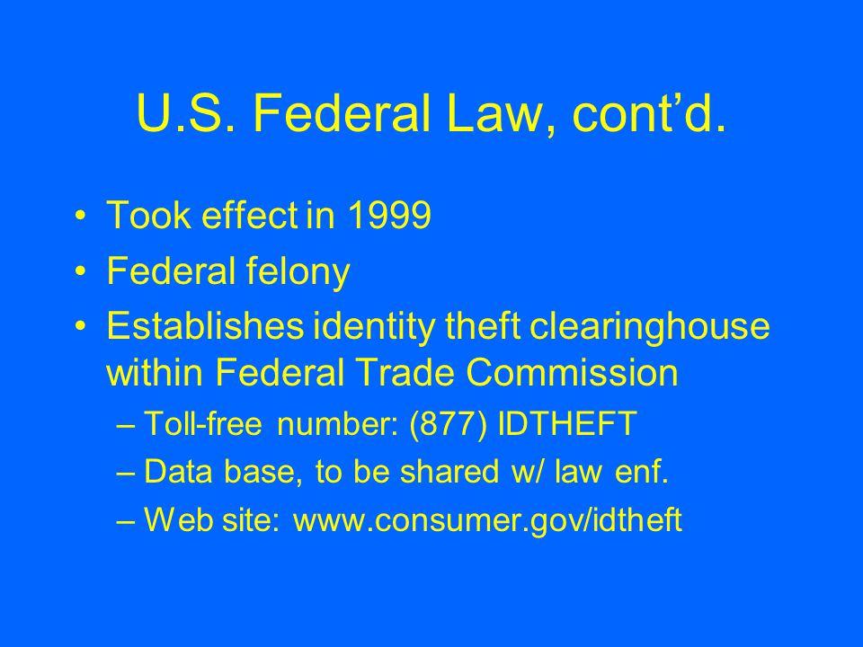 U.S. Federal Law, cont'd.