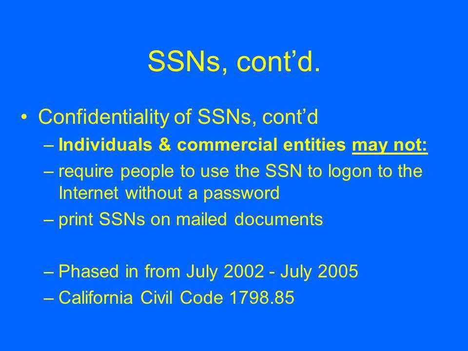 SSNs, cont'd.