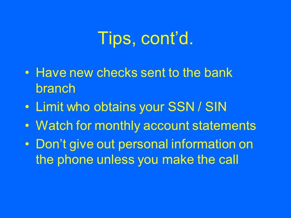 Tips, cont'd.