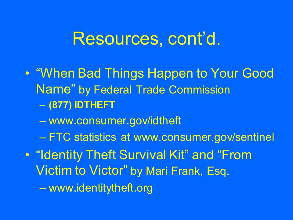 Resources, cont'd.