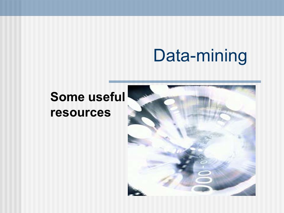 Data Mining? Yeah, I could use a nap…