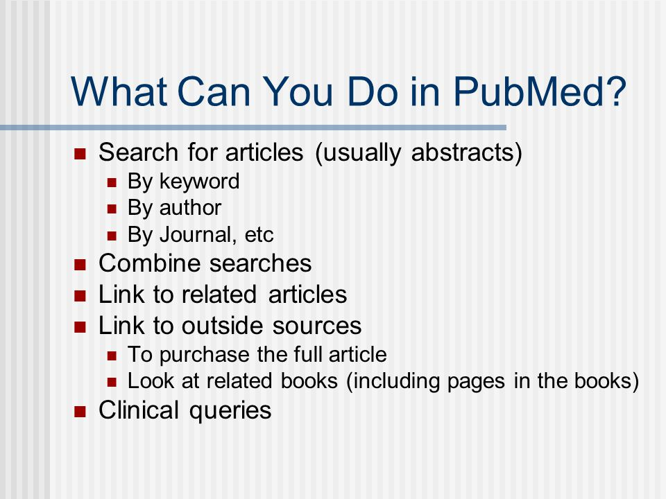 What Can You Do in PubMed.