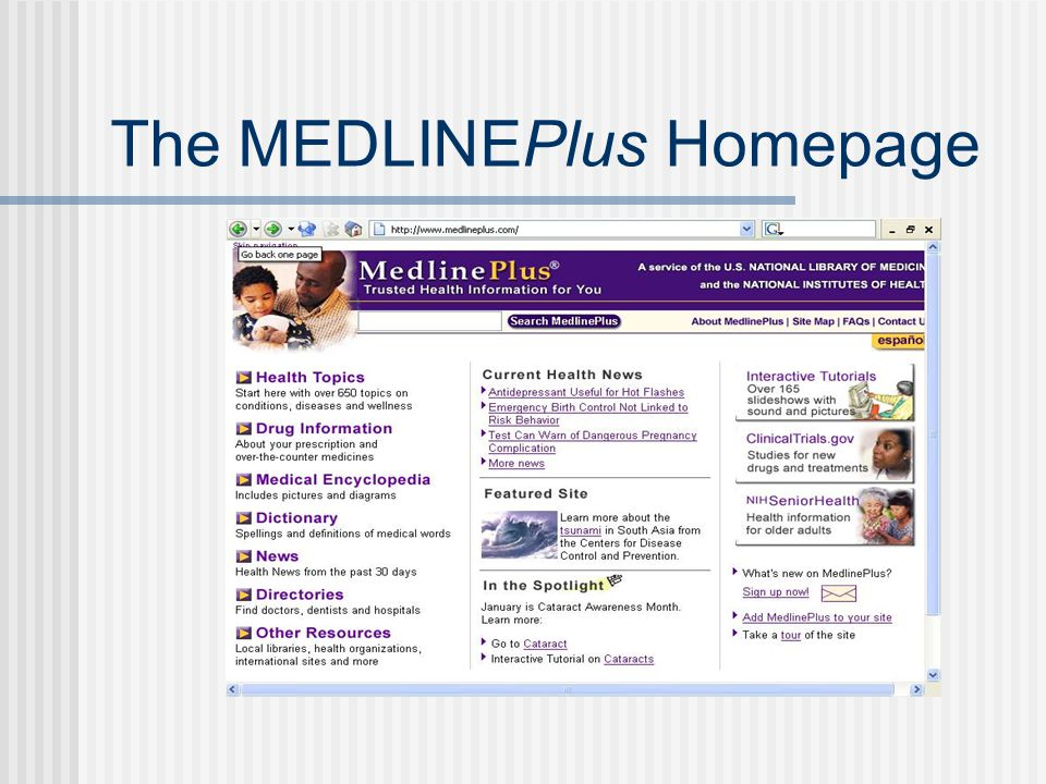 The MEDLINEPlus Homepage