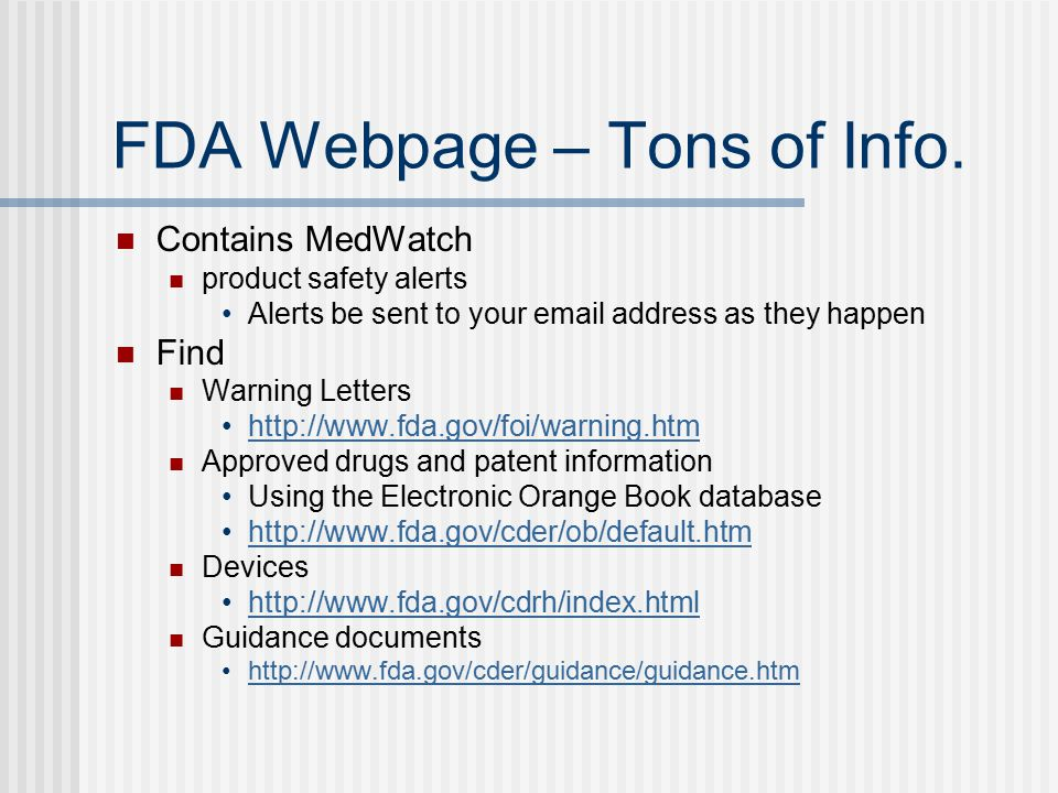 FDA Webpage – Tons of Info.