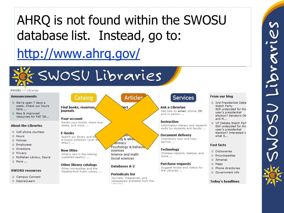 AHRQ is not found within the SWOSU database list.
