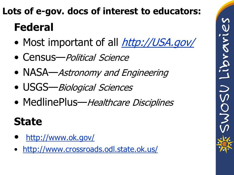Your hub to e-gov. documents: http://www.usa.gov/ http://www.usa.gov/