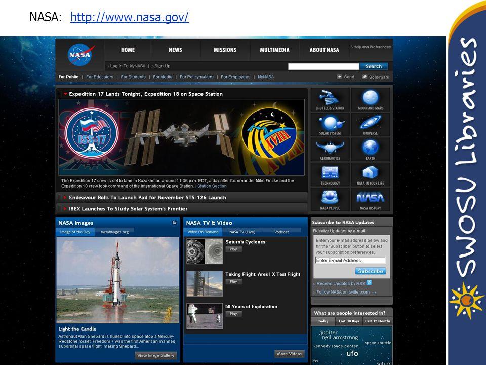 NASA: http://www.nasa.gov/http://www.nasa.gov/