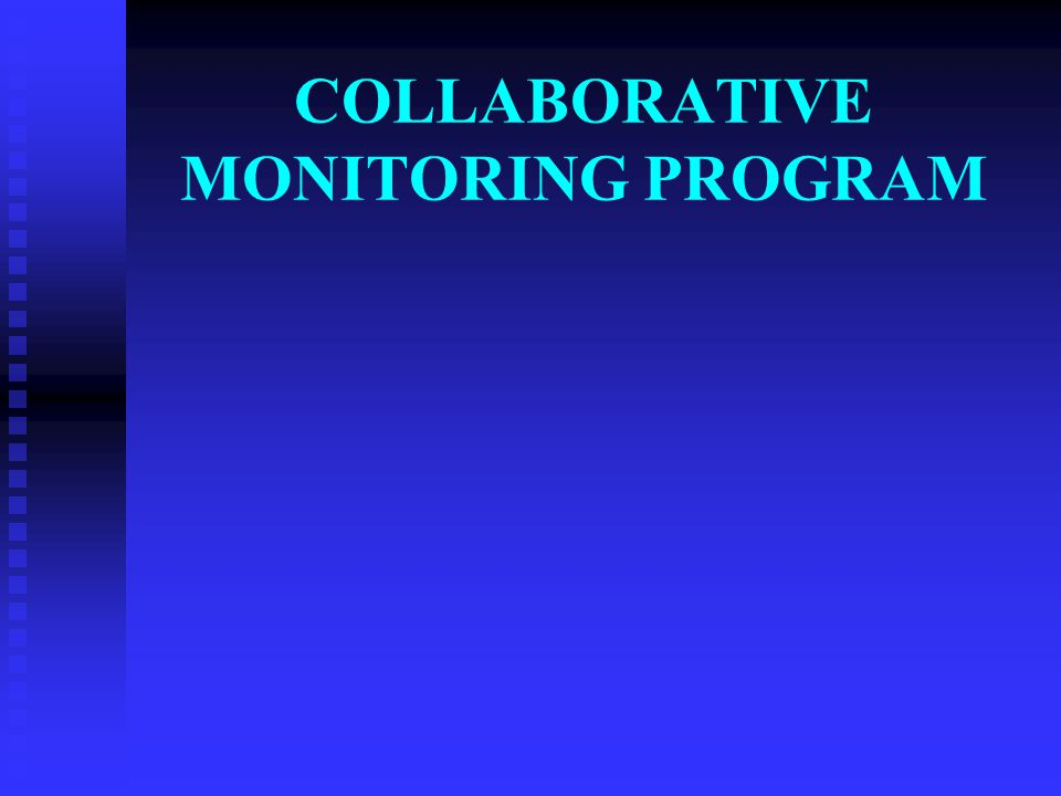 COLLABORATIVE MONITORING PROGRAM