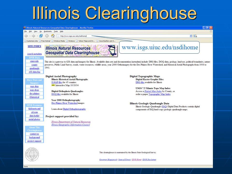Illinois Clearinghouse www.isgs.uiuc.edu/nsdihome