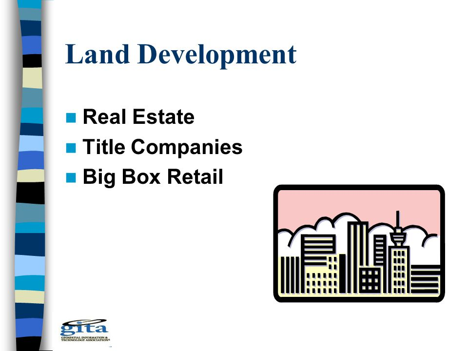 Land Development Real Estate Title Companies Big Box Retail