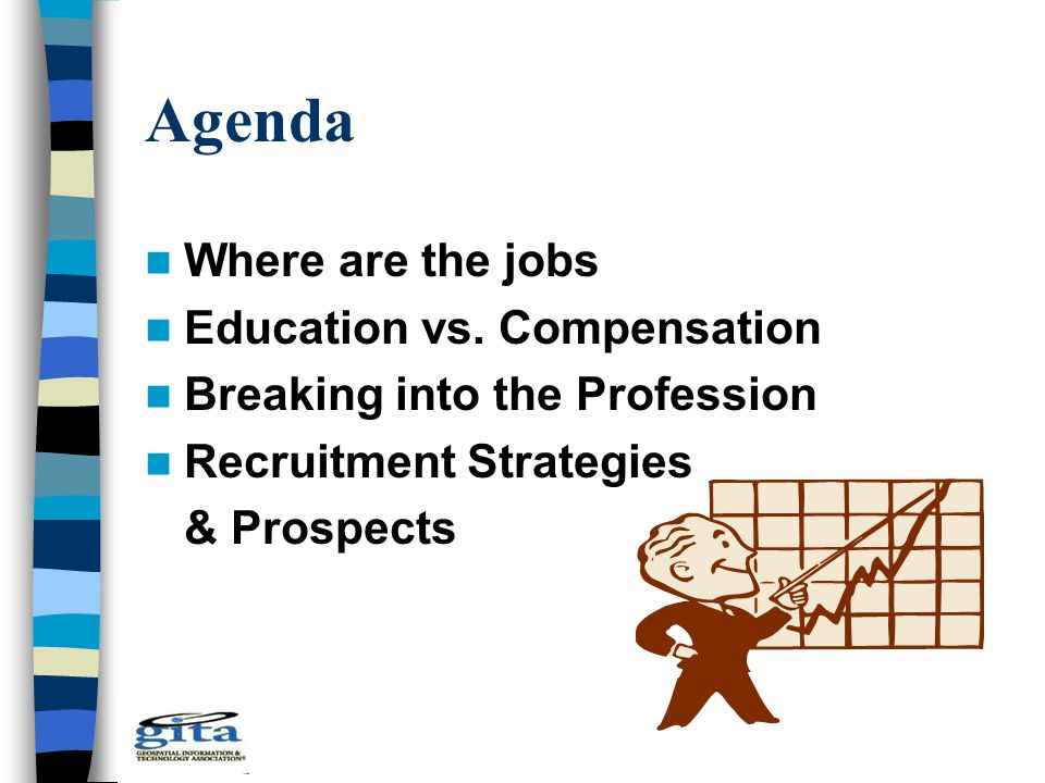 Agenda Where are the jobs Education vs.