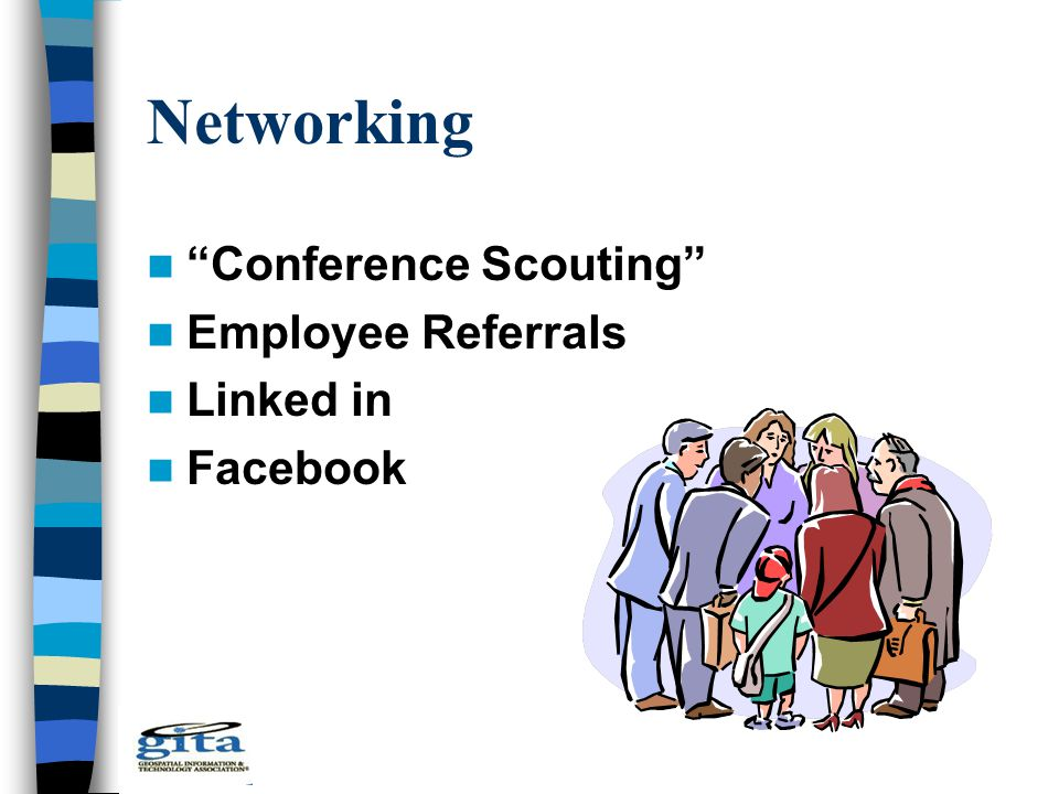 "Networking ""Conference Scouting"" Employee Referrals Linked in Facebook"
