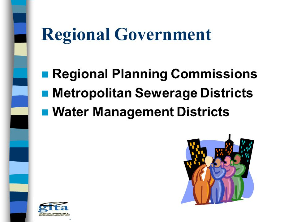 Regional Government Regional Planning Commissions Metropolitan Sewerage Districts Water Management Districts