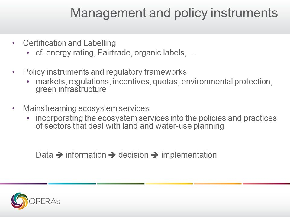 Management and policy instruments Certification and Labelling cf.