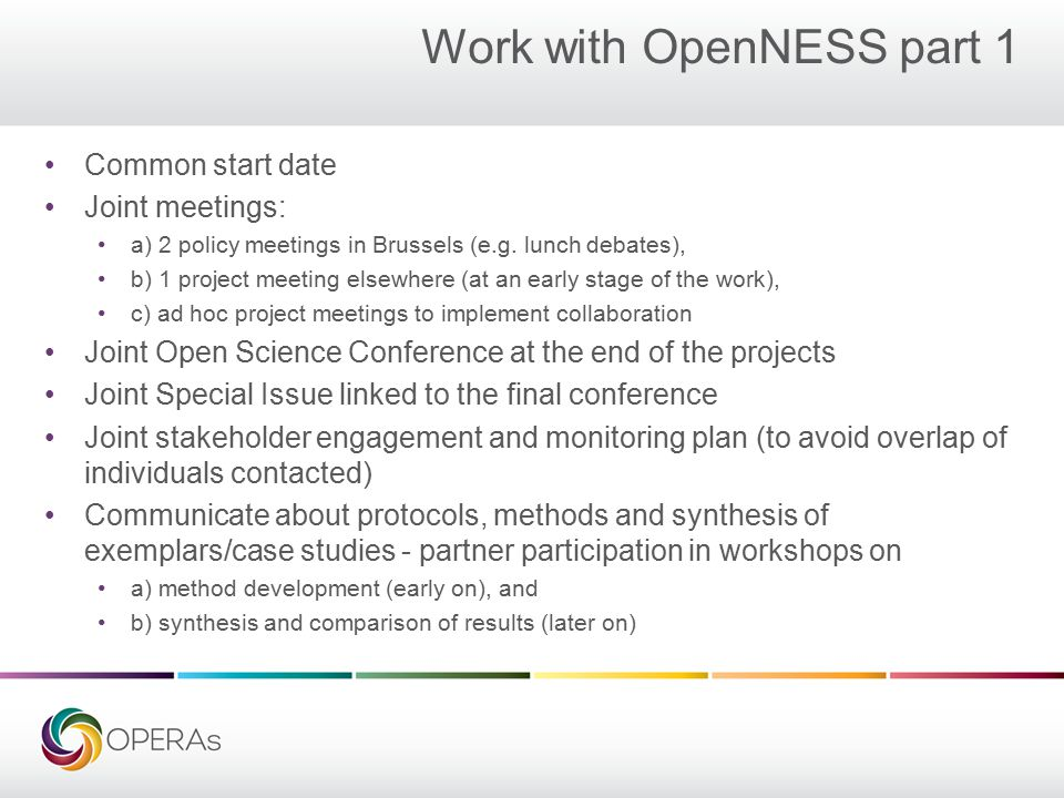 Work with OpenNESS part 1 Common start date Joint meetings: a) 2 policy meetings in Brussels (e.g.