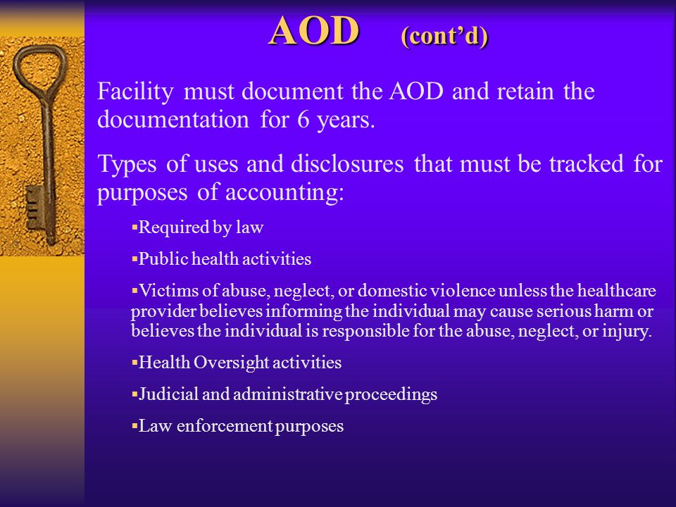 AOD (cont'd) Facility must document the AOD and retain the documentation for 6 years.