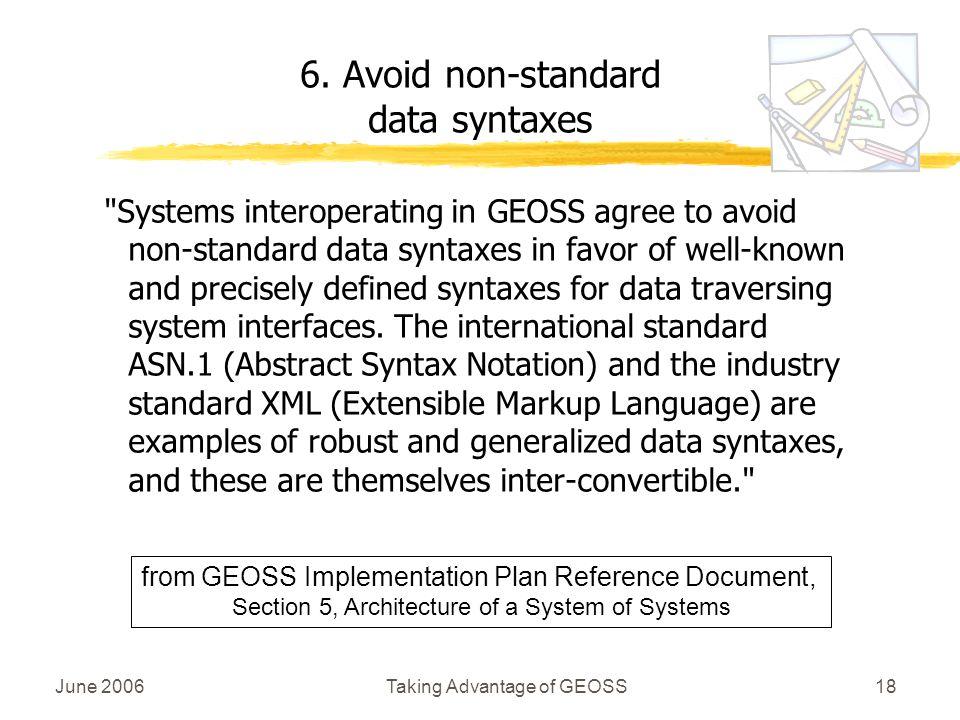 June 2006Taking Advantage of GEOSS18