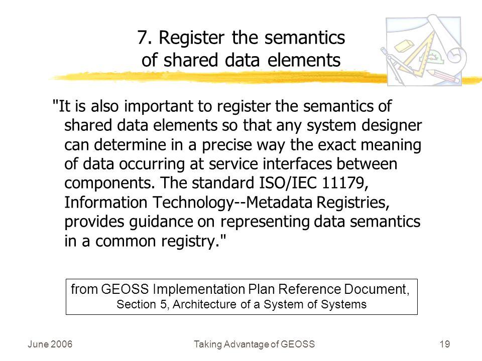 June 2006Taking Advantage of GEOSS19