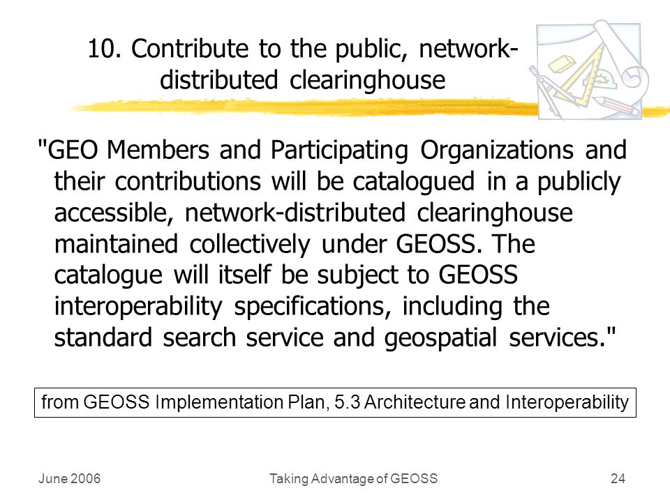 June 2006Taking Advantage of GEOSS24