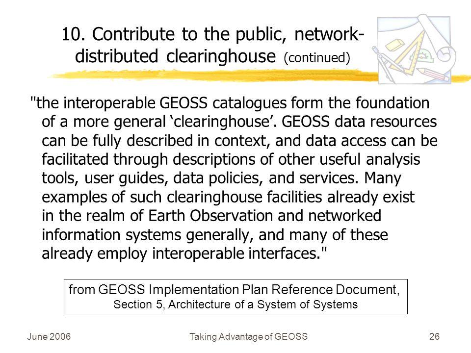 June 2006Taking Advantage of GEOSS26
