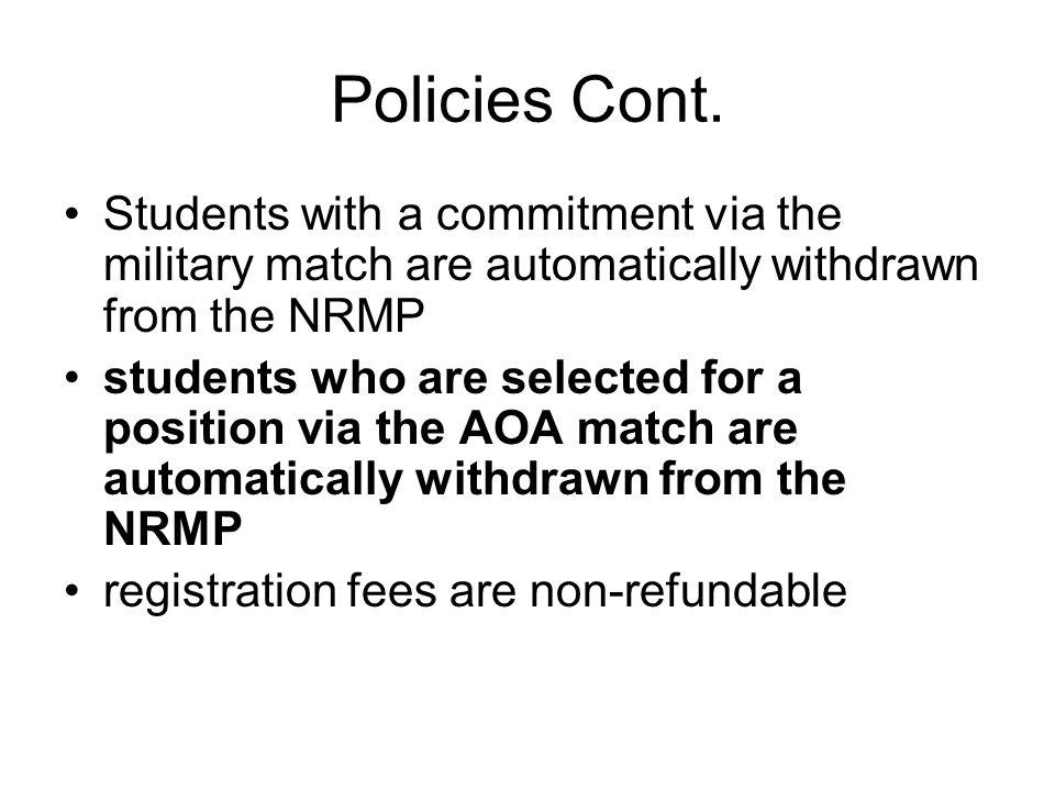 Policies Cont.