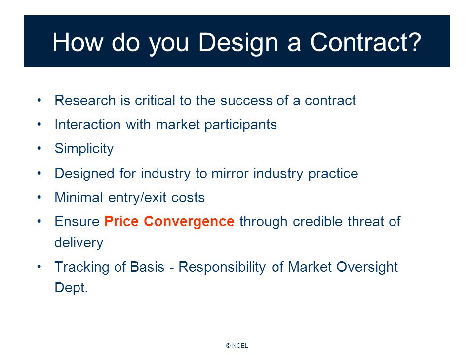 © NCEL How do you Design a Contract.