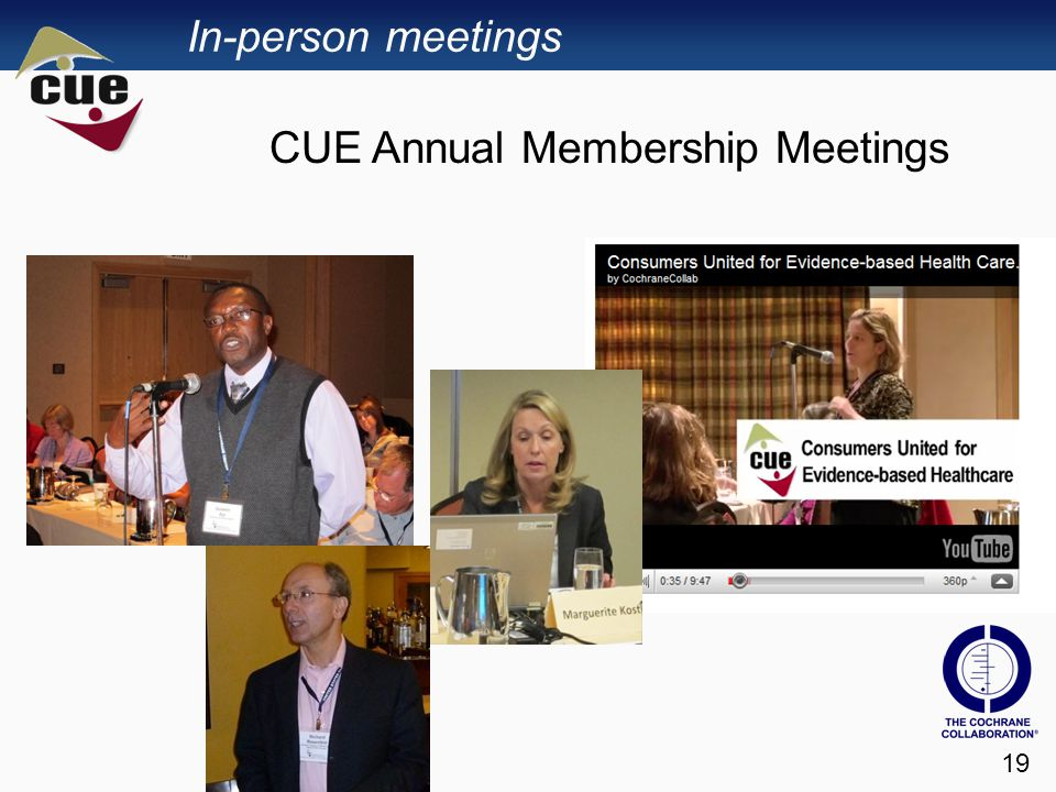 In-person meetings 19 CUE Annual Membership Meetings