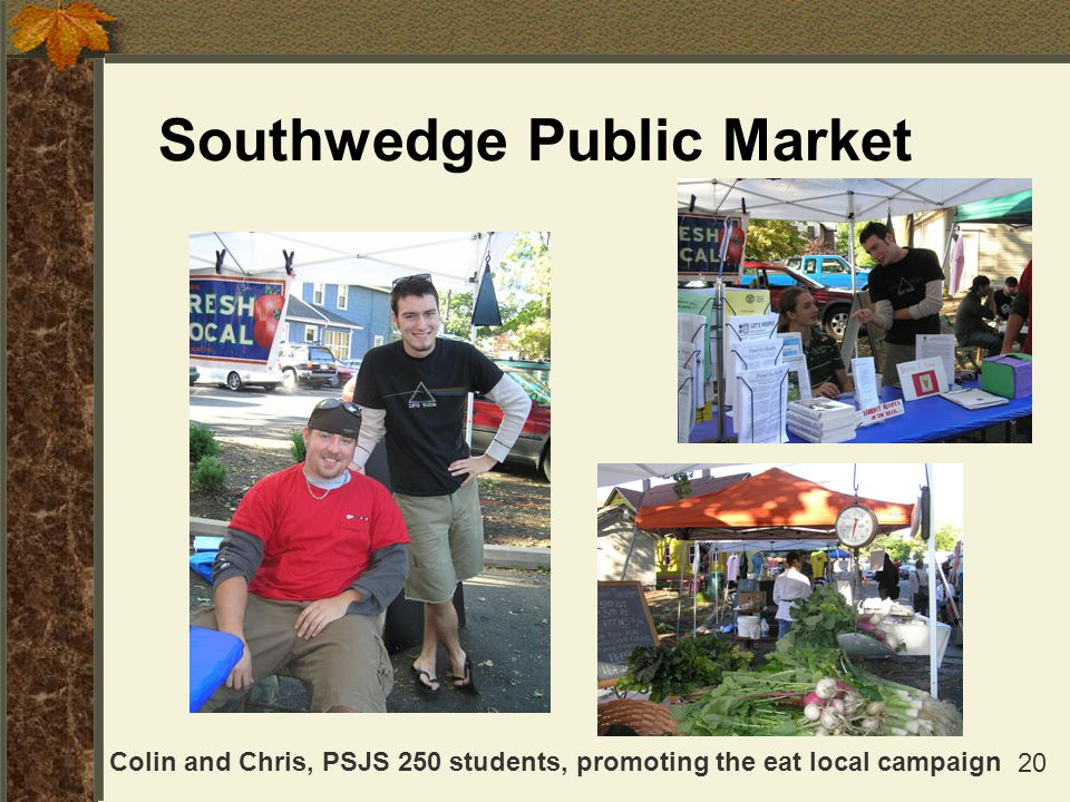 20 Southwedge Public Market Colin and Chris, PSJS 250 students, promoting the eat local campaign