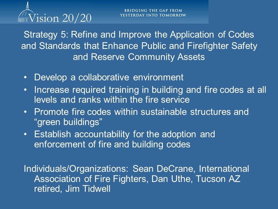 Strategy 4: Promote Technology to Enhance Fire and Life Safety Sub-task group formed and working on research clarity –NFPA Research Foundation project NIST, UL; CPSC, AHAM, others –Another task group meeting and research results July of 2011