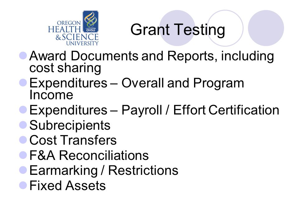 Grant Testing Award Documents and Reports, including cost sharing Expenditures – Overall and Program Income Expenditures – Payroll / Effort Certificat