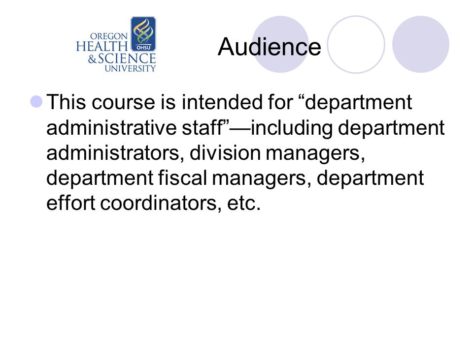 """Audience This course is intended for """"department administrative staff""""—including department administrators, division managers, department fiscal manag"""