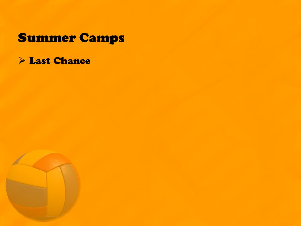 Summer Camps  Last Chance