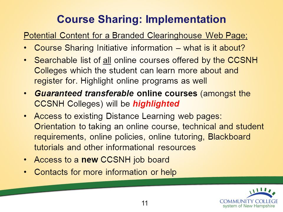 Course Sharing: Implementation Potential Content for a Branded Clearinghouse Web Page; Course Sharing Initiative information – what is it about.