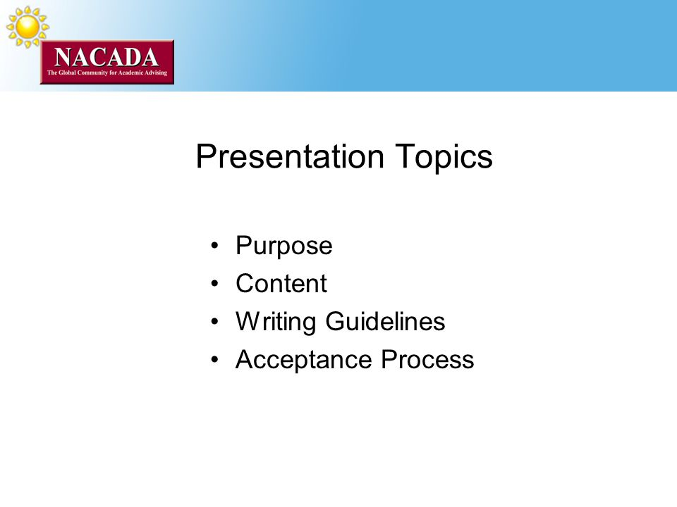 Presentation Topics Purpose Content Writing Guidelines Acceptance Process