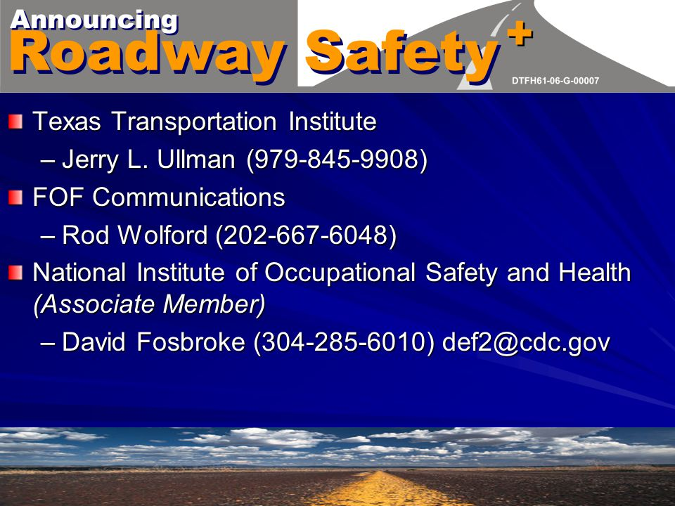 EPCRA/SARA Title III Grant Overview –Highway W-Z Worker Safety Training –Highway W-Z Safety Guidelines Development –Highway W-Z Safety Guidelines Training