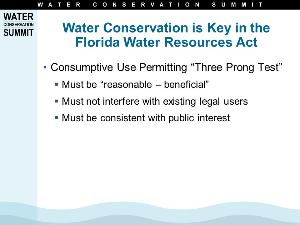 Conserve Florida Planning Cycle Clearinghouse Level Revise Guide Develop Conservation Plans Using Guide Implement Goal-Based Water Conservation Plans Report Results to WMDs and Clearinghouse Evaluate Results Using Standardized Performance Measures Adjust Water Conservation Plan for Better Results