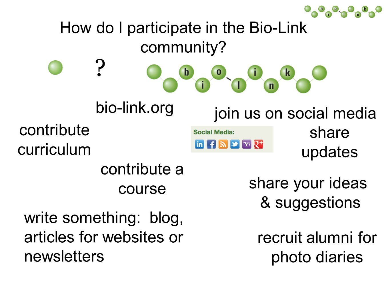 How do I participate in the Bio-Link community. industry programs .