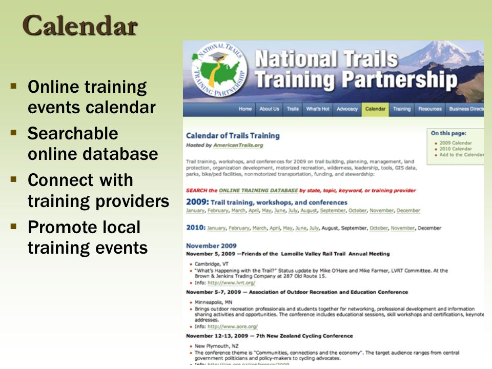  Online training events calendar  Searchable online database  Connect with training providers  Promote local training events Calendar