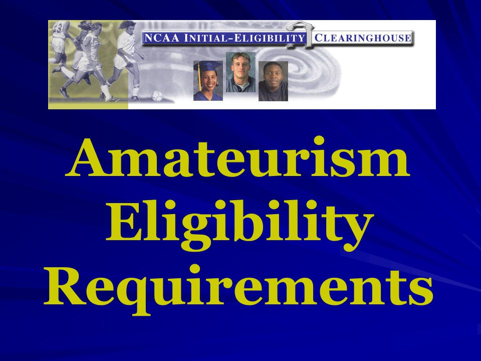 Amateurism Eligibility Requirements