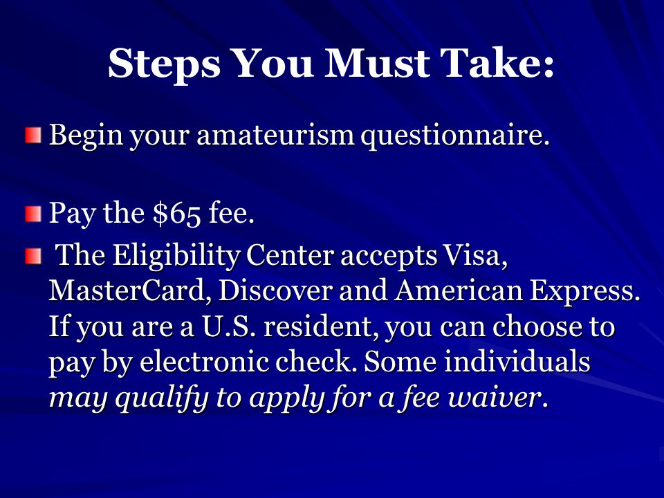 Steps You Must Take: Begin your amateurism questionnaire.
