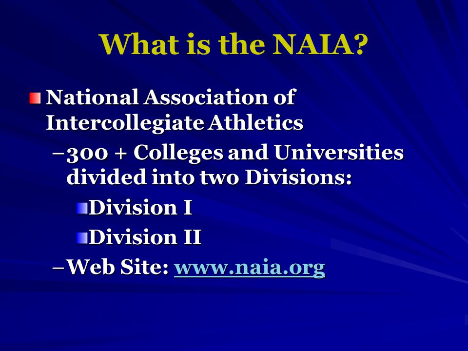 What is the NAIA.