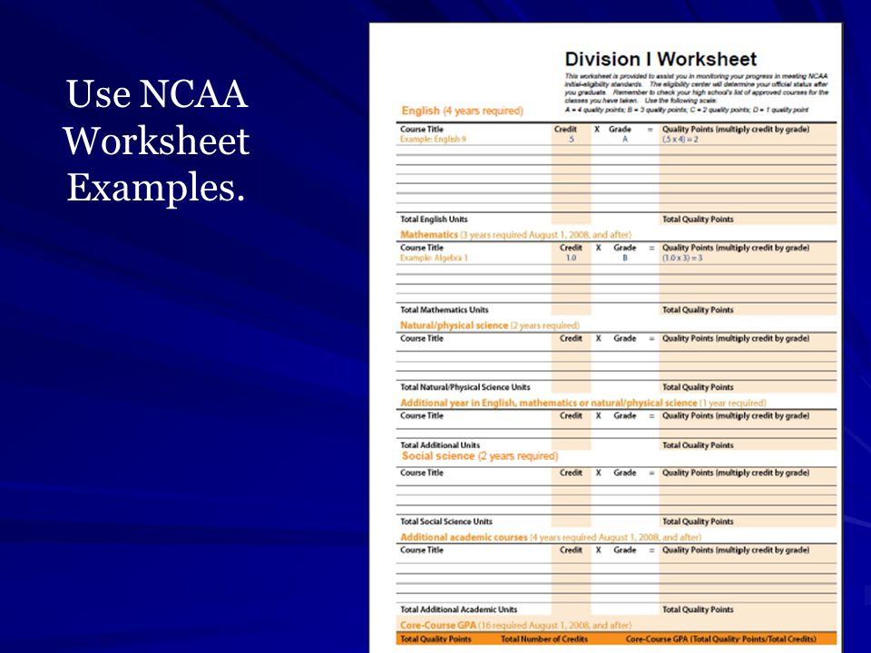 Use NCAA Worksheet Examples.