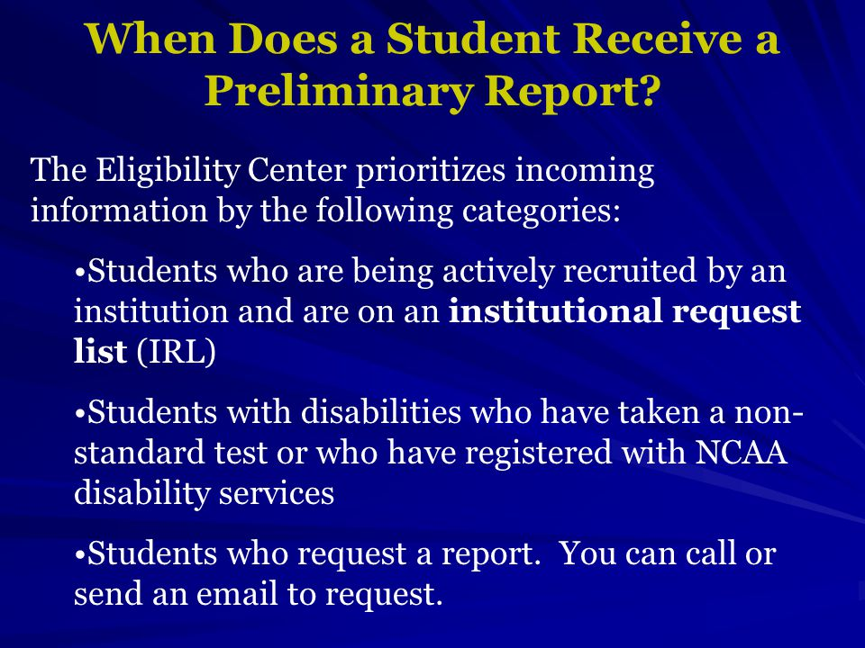 When Does a Student Receive a Preliminary Report.