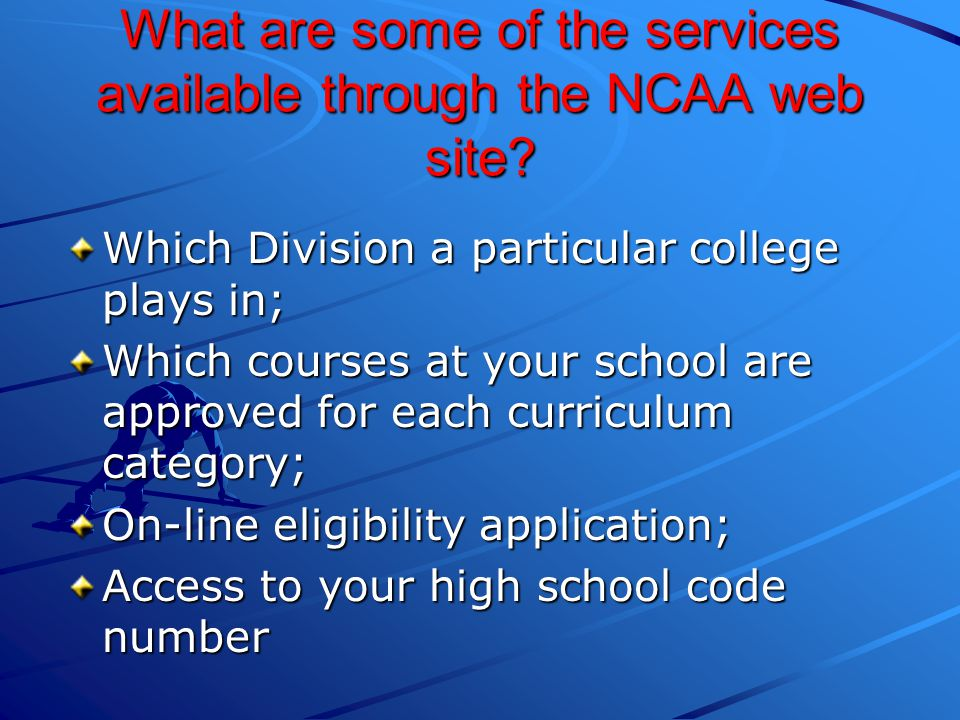 What are some of the services available through the NCAA web site.
