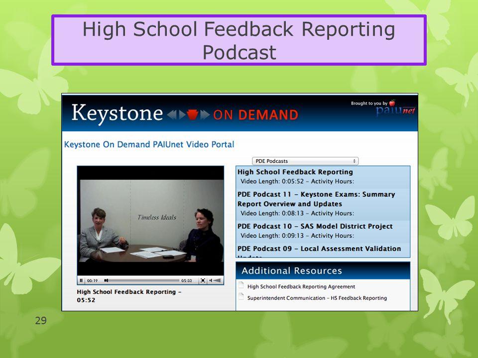 High School Feedback Reporting Podcast 29