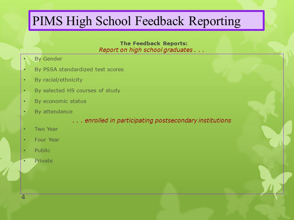 The Feedback Reports: Report on high school graduates...