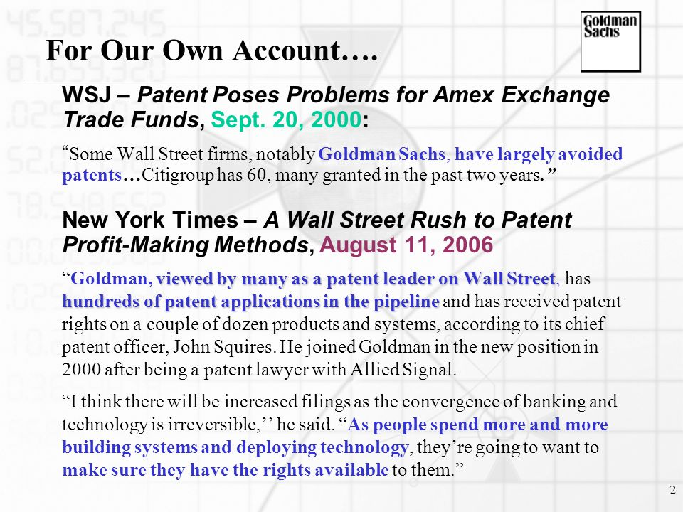 2 For Our Own Account…. WSJ – Patent Poses Problems for Amex Exchange Trade Funds, Sept.