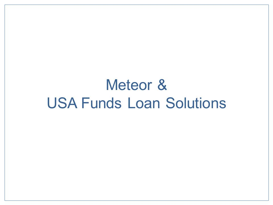 Meteor & USA Funds Loan Solutions