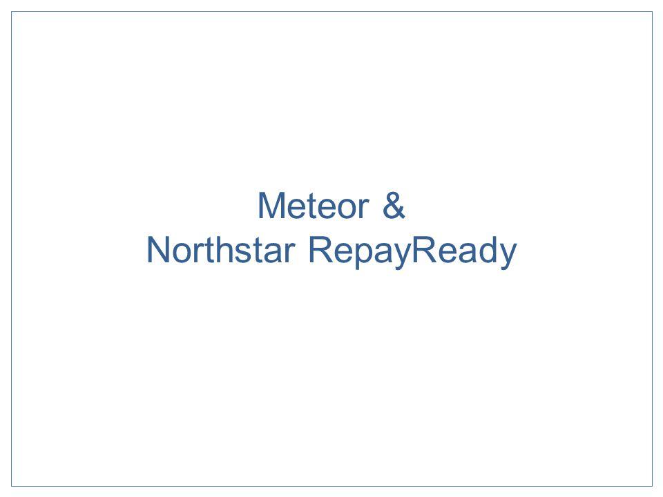 Meteor & Northstar RepayReady
