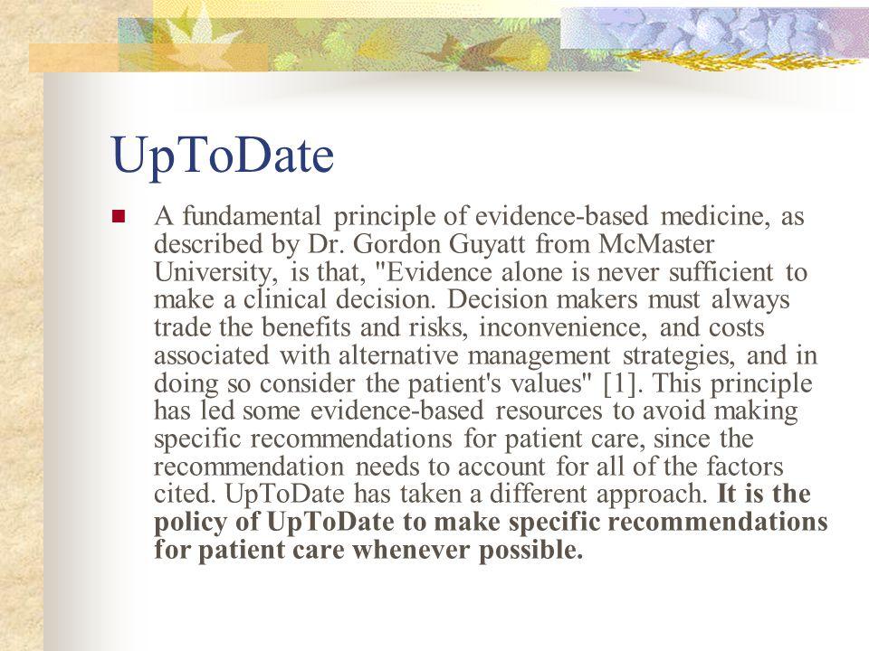 UpToDate A fundamental principle of evidence-based medicine, as described by Dr.